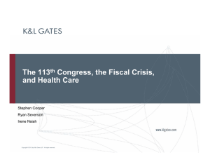 The 113 Congress, the Fiscal Crisis, and Health Care th