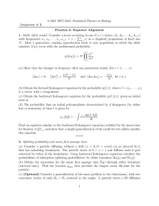 8.592J–HST.452J: Statistical Physics in Biology Assignment # 2 Fixation & Sequence Alignment