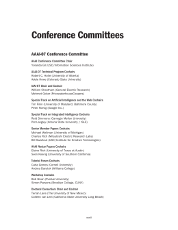 Conference Committees AAAI-07 Conference Committee AAAI Conference Committee Chair AAAI-07 Technical Program Cochairs