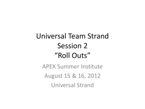 "Universal Team Strand Session 2 ""Roll Outs"" APEX Summer Institute"