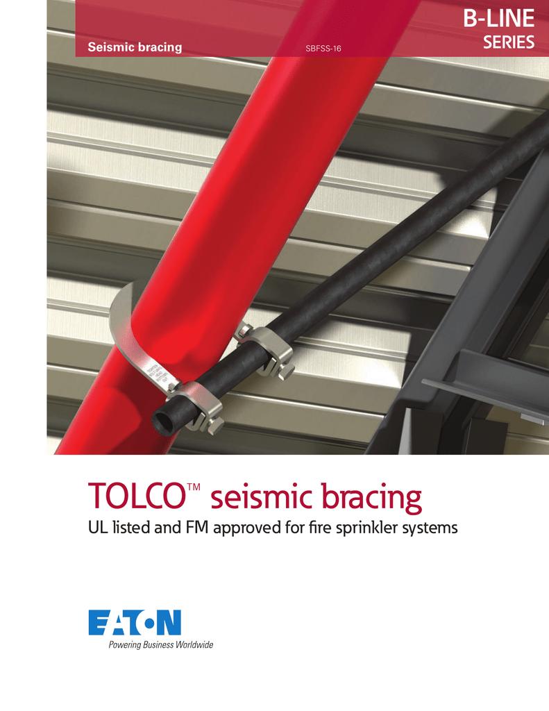 TOLCO™ seismic bracing B-LINE SERIES