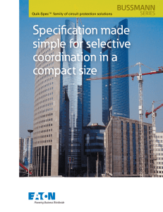 Specification made simple for selective coordination in a compact size