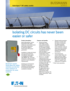 Isolating DC circuits has never been easier or safer BUSSMANN SERIES