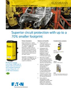 Superior circuit protection with up to a 70% smaller footprint BUSSMANN SERIES