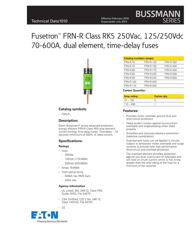 New Bussmann Fusetron FRN R 175 175 Amp Fuse 250 Volts Class RK5