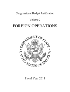 FOREIGN OPERATIONS  Fiscal Year 2011 Congressional Budget Justification