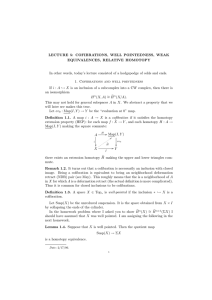 LECTURE  5:  COFIBRATIONS,  WELL  POINTEDNESS, ... EQUIVALENCES,  RELATIVE  HOMOTOPY