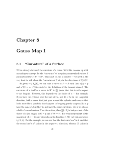 "Chapter 8 Gauss Map I 8.1 ""Curvature"" of a Surface"