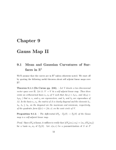Chapter 9 Gauss Map II 9.1 Mean and Gaussian Curvatures of Sur-
