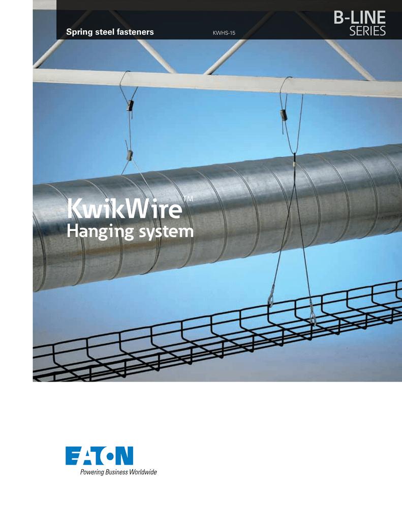 KwikWire™ B-LINE Hanging system SERIES