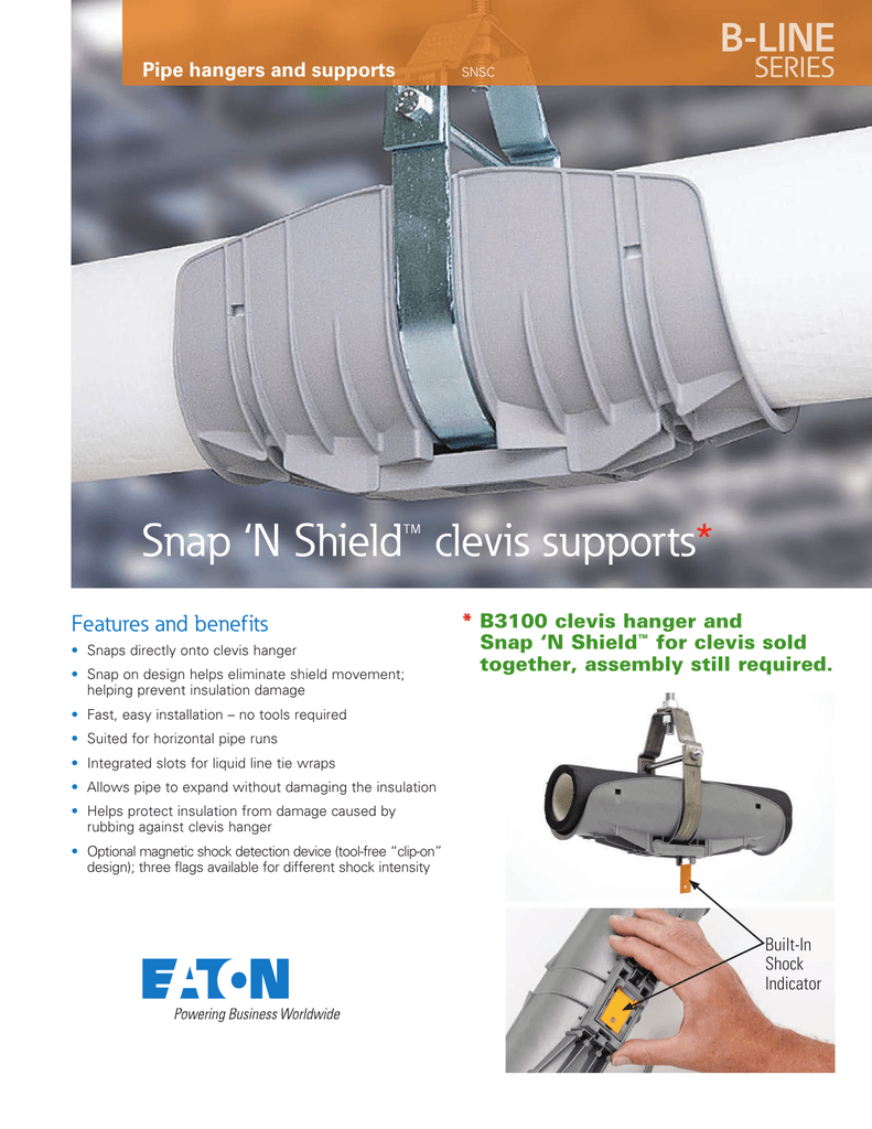 Snap 'N Shield™ clevis supports * B-LINE SERIES