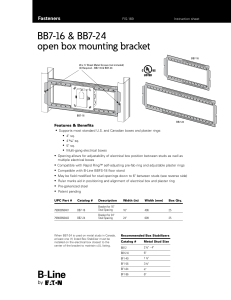 BB7-16 & BB7-24 open box mounting bracket Fasteners Features & Benefits