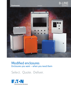 Modified enclosures Select.  Quote.  Deliver. B-LINE