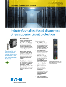 Industry's smallest fused disconnect offers superior circuit protection BUSSMANN SERIES