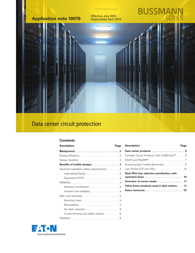 Bussmann Series Data Center Circuit Protection Application Note 10079 Fuse Breaker How Fuses Work Breakers