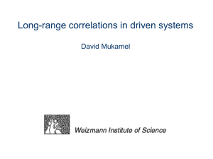 Long-range correlations in driven systems David Mukamel