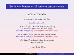 Some combinatorics of random tensor models ADRIAN TANAS˘ A