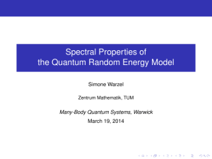 Spectral Properties of the Quantum Random Energy Model Simone Warzel