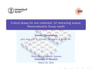 Critical phases for non–relativistic 2d interacting bosons: Renormalization Group results Serena Cenatiempo