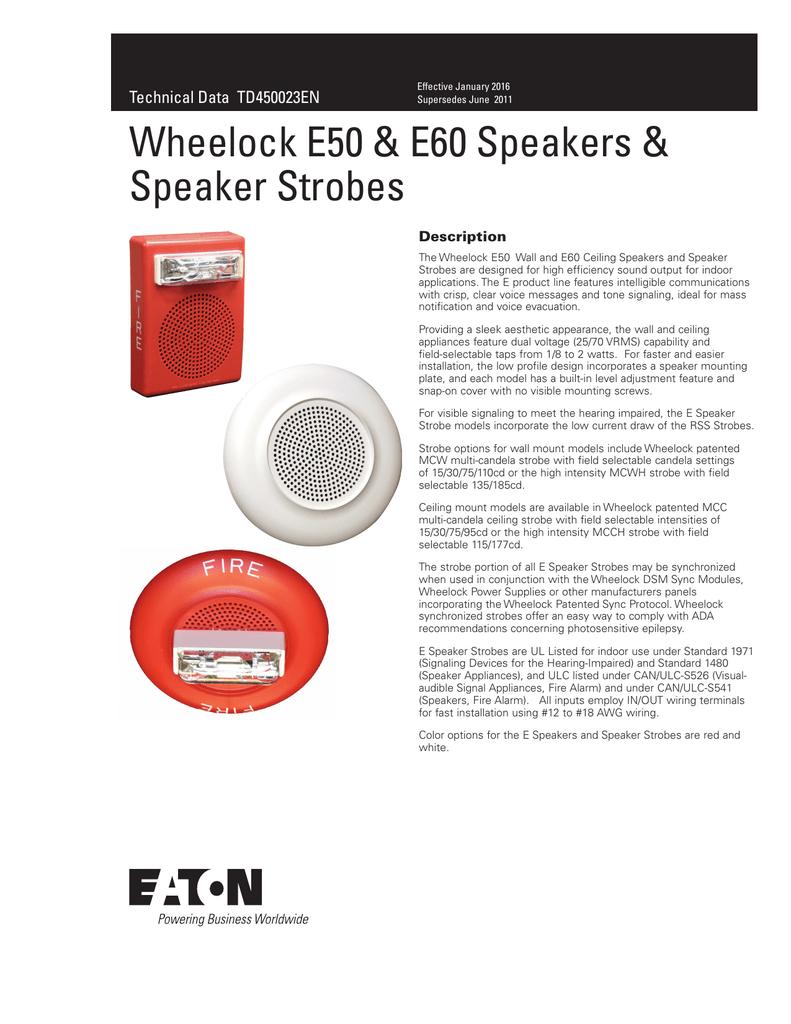 Wheelock E50 E60 Speakers Speaker Strobes Technical Data Ceiling Wiring Td450023en Description