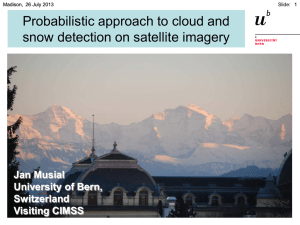 Probabilistic approach to cloud and snow detection on satellite imagery Jan Musial