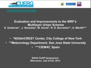 cuerg.ccny.cuny.edu  Evaluation and Improvements to the WRF's Multilayer Urban Scheme