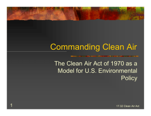 Commanding Clean Air The Clean Air Act of 1970 as a Policy