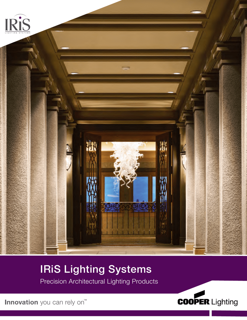 Iris Lighting Systems Precision Architectural Products