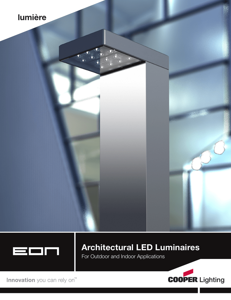 Architectural Led Luminaires For Outdoor And Indoor