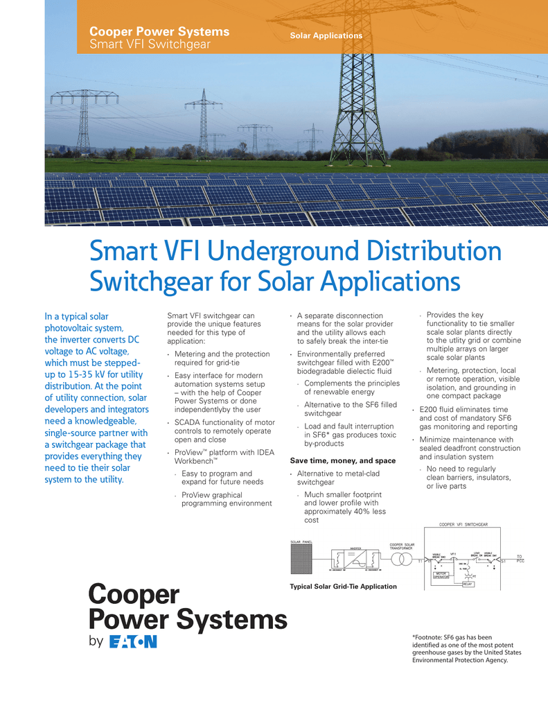 Smart Vfi Underground Distribution Switchgear For Solar Applications Electrical Power From A Lower Voltage To Higher Dc Typically In Typical