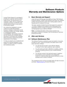 Software Products Warranty and Maintenance Options 1.  Basic Warranty and Support