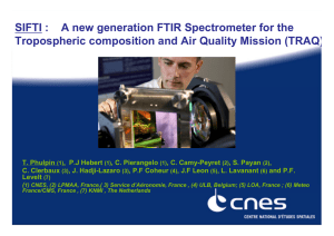 SIFTI :    A new generation FTIR Spectrometer... Tropospheric composition and Air Quality Mission (TRAQ)