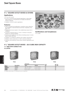 "Steel Square Boxes 4 "" SQUARE OUTLET BOXES & COVERS Applications:"