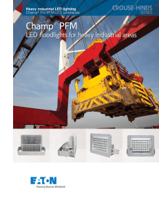 Champ® PFM LED fl oodlights for heavy industrial areas Champ