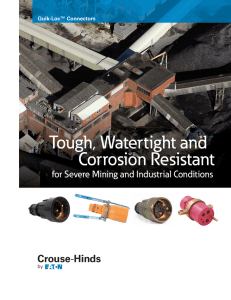 Tough, Watertight and Corrosion Resistant  for Severe Mining and Industrial Conditions