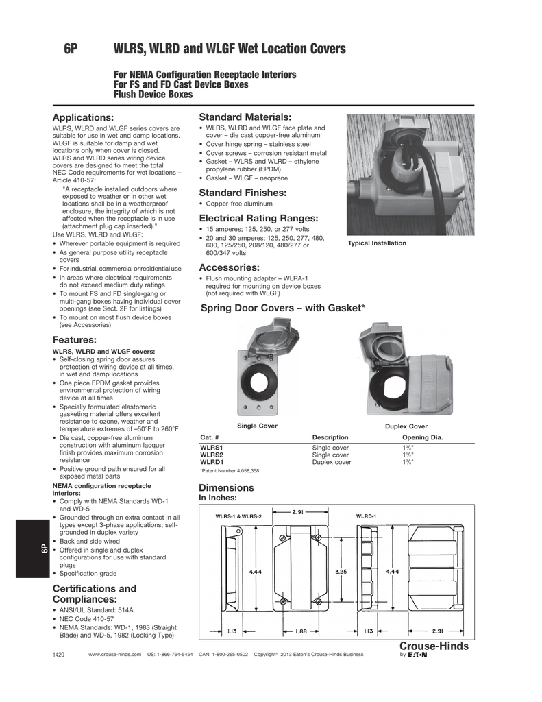 WLRS, WLRD and WLGF Wet Location Covers Flush Device Boxes