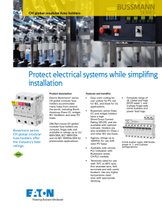 Protect electrical systems while simplifing installation BUSSMANN SERIES