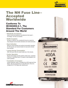 The NH Fuse Line – Accepted Worldwide Conforms To