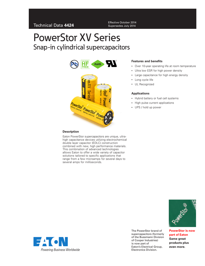 PowerStor XV Series Snap-in cylindrical supercapacitors Pb HF