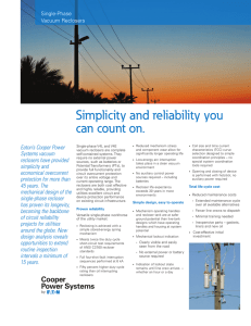 Simplicity and reliability you can count on. Eaton's Cooper Power Single-Phase