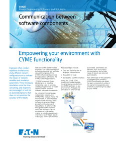 Empowering your environment with CYME functionality Communication between software components