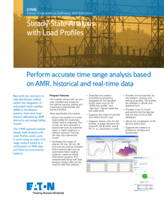 Steady State Analysis with Load Profiles Perform accurate time range analysis based