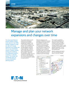 Manage and plan your network expansions and changes over time Automated Network