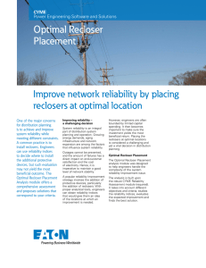 Optimal Recloser Placement Improve network reliability by placing reclosers at optimal location
