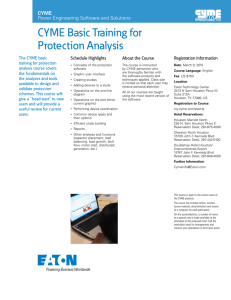 CYME Basic Training for Protection Analysis CYME Power Engineering Software and Solutions