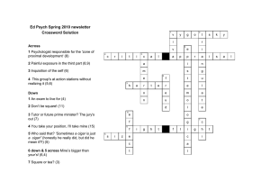 Ed Psych Spring 2010 newsletter Crossword Solution Across 1