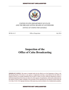 Inspection of the Office of Cuba Broadcasting  UNITED STATES DEPARTMENT OF STATE
