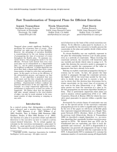 Fast Transformation of Temporal Plans for Efficient Execution Ioannis Tsamardinos Nicola Muscettola