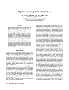High-level Goal Recognition in a Wireless LAN Jie Yin