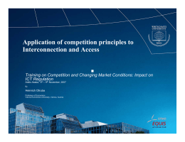 Application of competition principles to Interconnection and Access ICT Regulation